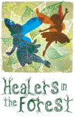 Healers In The Forest