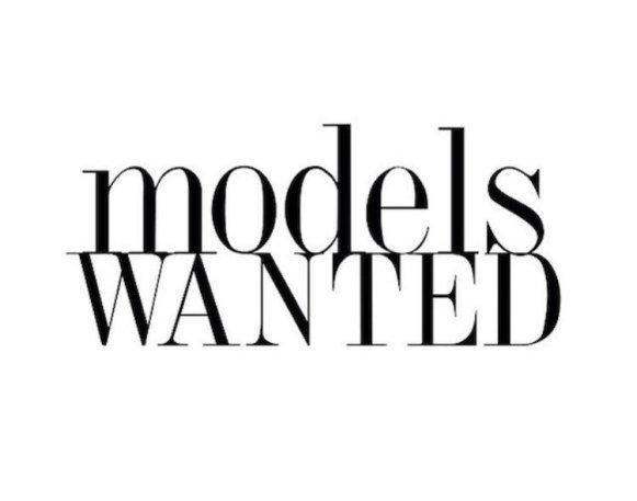 models-wanted