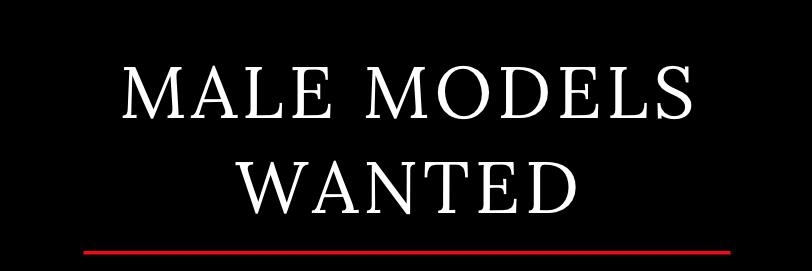 male models wanted