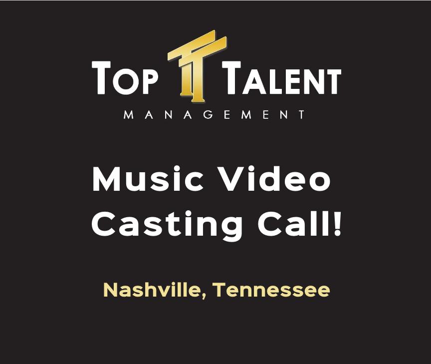 music-video-casting-call-top-talent-management-nashville