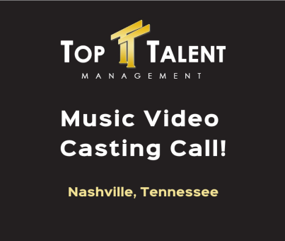 music-video-casting-call-top-talent-management-nashville