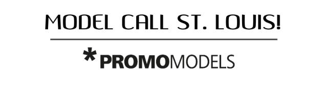PROMO-MODELS-ST.LOUIS-CASTING