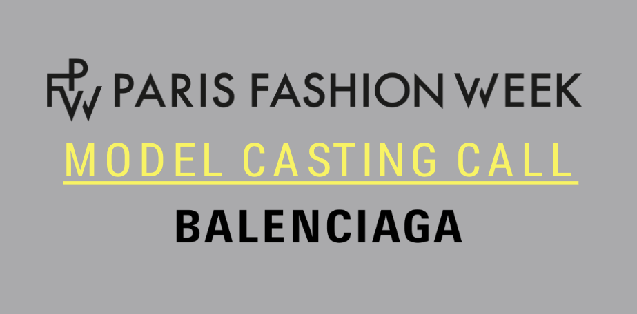 paris fashion week model casting call balenciaga