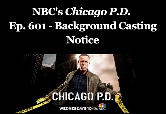 chicago pd casting call chicago