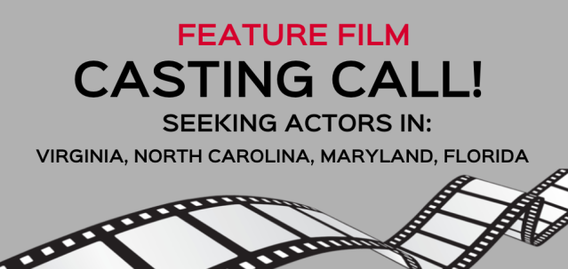 casting calls virginia north carolina maryland florida feature film auditions