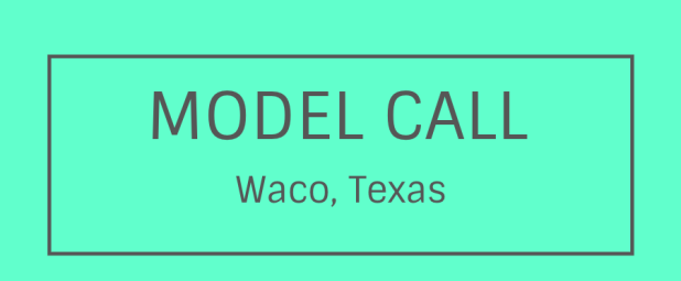 model call waco texas