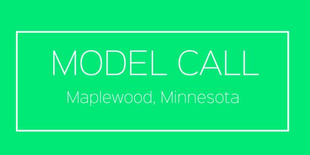 model-casting-call-maplewood-minnesota