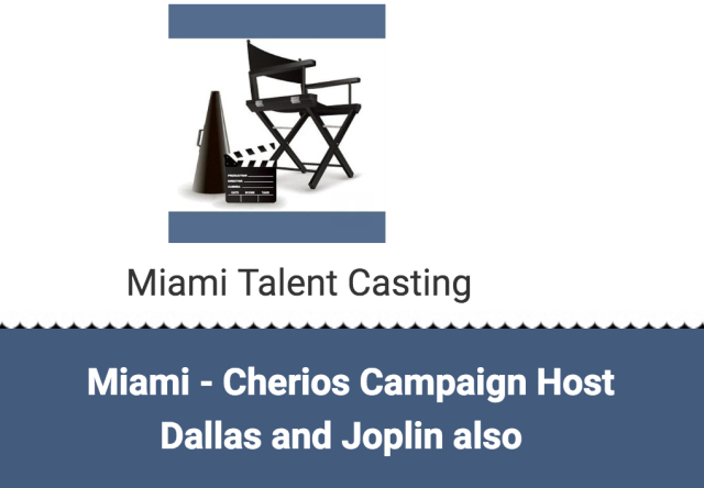 miami talent casting cheerios campaign host miami dallas joplin