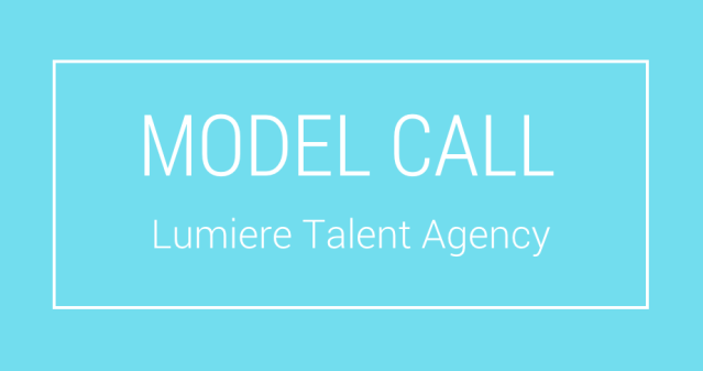 lumiere talent agency model casting call