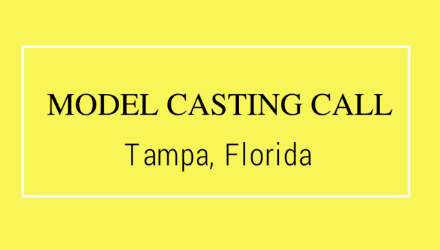 model casting call tampa florida