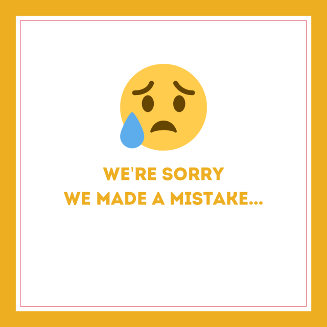 We're sorry