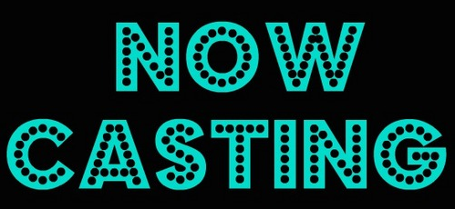 now-casting-auditions-open castingcalls
